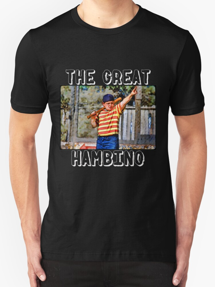 The great hambino the sandlot t shirts hoodies by The great t shirt