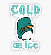 Cold As Ice - Penguin Stays Frosty and Smokes Soothing Pipe Sticker