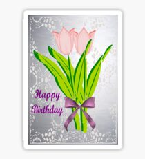 Birthday Tulips Sticker