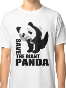 SAVE THE GIANT PANDA Classic T-Shirt