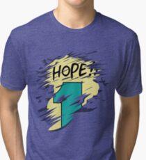 Hope!! Tri-blend T-Shirt
