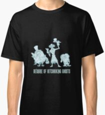 Haunted Mansion Beware of Hitchhiking Ghosts Classic T-Shirt