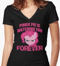 Pinkie Pie is Watching You Forever Women's Fitted V-Neck T-Shirt