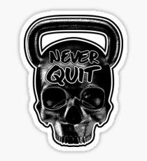Never Quit Sticker