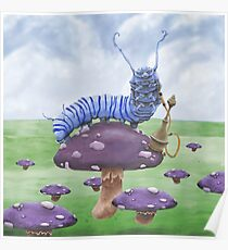 Who Are You? The Wonderland Caterpillar on Mushroom  Poster
