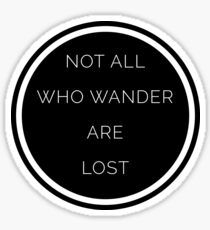 All Who Wander Quote Sticker