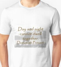 Day And Night - Duwamish Proverb T-Shirt