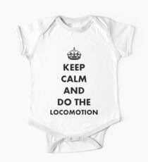 Keep Calm and Do The Locomotion One Piece - Short Sleeve