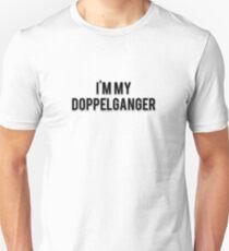 I'M MY DOPPELGANGER T-Shirt