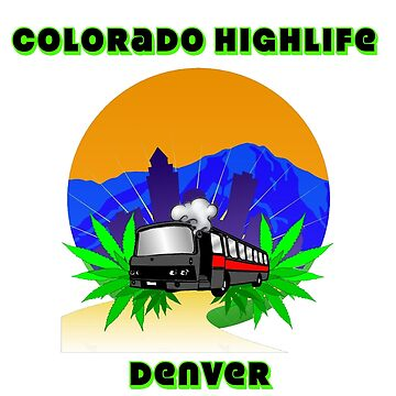 Colorado Highlife by ColoHighlife