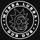 Rick and Morty - Rick Sanchez - Wubba Lubba Dub Dub! by Dazeh