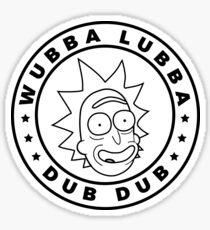 Rick and Morty - Rick Sanchez - Wubba Lubba Dub Dub! Sticker