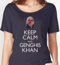 Keep Calm and Genghis Khan Women's Relaxed Fit T-Shirt