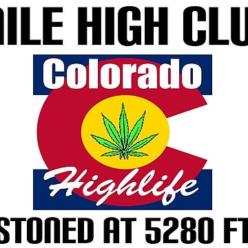 Mile High Club Colorado by ColoHighlife
