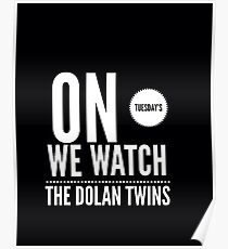 On Tuesday's we watch the Dolan twins Poster