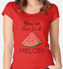 You're One In A Melon Women's Fitted Scoop T-Shirt