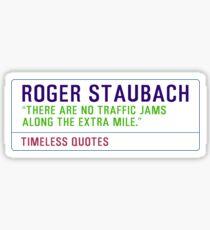 Motivational Quotes - ROGER-STAUBACH Sticker