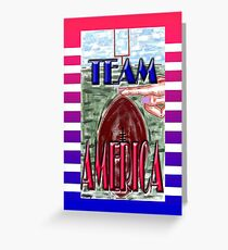 TEAM AMERICA Greeting Card