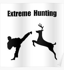 Extreme Hunting Poster