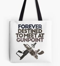 Meet at Gunpoint Tote Bag