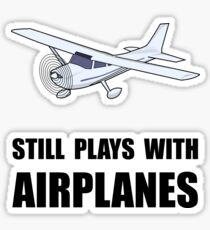 Plays With Airplanes Sticker