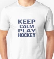 Keep Calm Play Hockey  T-Shirt