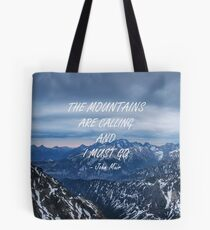 Mountains are calling 7 Tote Bag