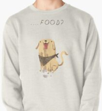 food? Pullover