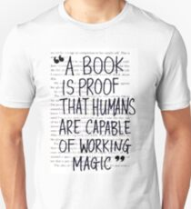 A Book is Proof that Humans are Capable of Working Magic T-Shirt