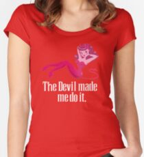 The Devil Made Me Do It Women's Fitted Scoop T-Shirt