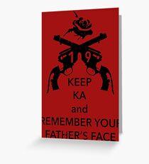 Keep KA - black edition Greeting Card