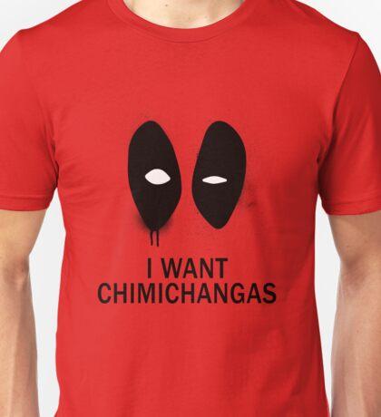 I Want Chimichangas T-Shirt