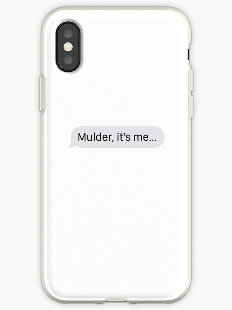 """Mulder, it's me..."" (Phone Case) by boombapbeatnik"