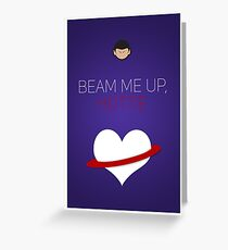 Beam Me Up Hottie - Star Trek Love Greeting Card