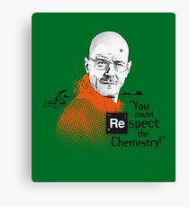 """""""You Must Respect The Chemistry!"""" Canvas Print"""
