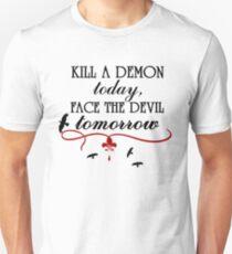 Kill a Demon Today... Unisex T-Shirt