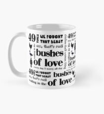 Bushes of Love Mug