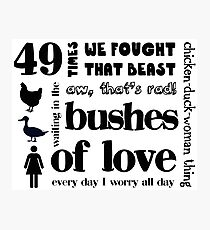 Bushes of Love Photographic Print