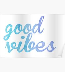 Good Vibes watercolor blue Poster