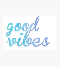 Good Vibes watercolor blue Photographic Print