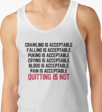 Crawling Is Acceptable Gym Quote Tank Top