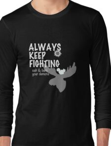Always Keep Fighting Black and White Long Sleeve T-Shirt