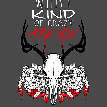 What Kind of Crazy are You? by thelilnan