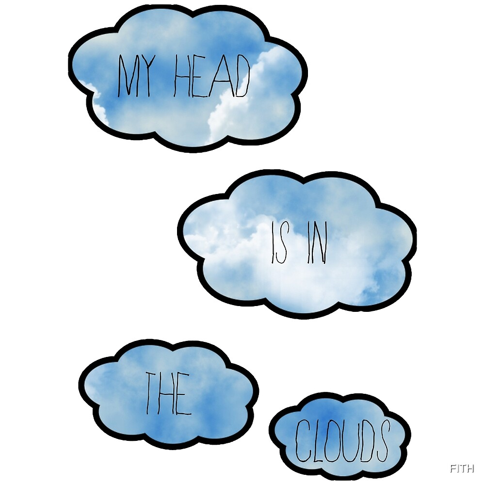 «My Head Is In The Clouds» de FITH
