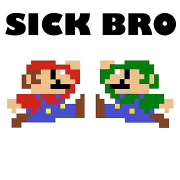 Sick Bro - Super Mario Bros. by Inzim-1