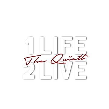 The Quiett - 1 Life 2 Live by Narahye