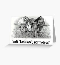 Elope: Horse Lovers: Humorous: Pencil Drawing: Romance Greeting Card
