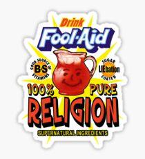 Fool-Aid: 100% Pure Religion (Light background) Sticker