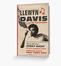 Llewyn Davis Live in Concert Greeting Card