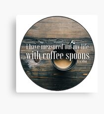 Coffee Spoons T. S. Eliot Canvas Print